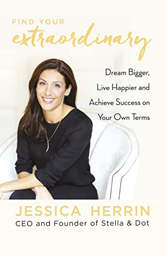 9780241250914: Find Your Extraordinary: Dream Bigger, Live Happier and Achieve Success on Your Own Terms