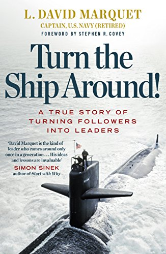 9780241250945: Turn the Ship Around!: A True Story of Building Leaders by Breaking the Rules