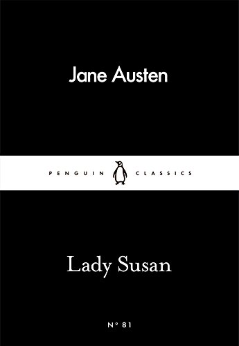 9780241251331: Lady Susan (Penguin Little Black Classics)