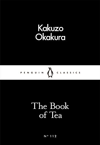 9780241251355: The Book of Tea (Penguin Little Black Classics)