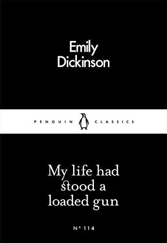 My Life Had Stood a Loaded Gun: Emily Dickinson