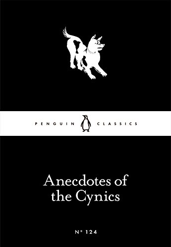 9780241251461: Anecdotes of the Cynics (Penguin Little Black Classics)