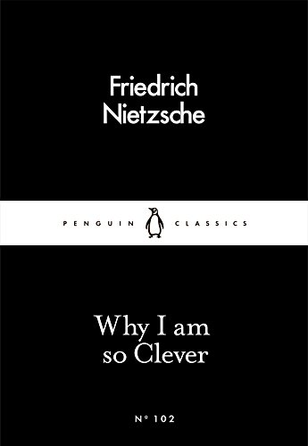 9780241251850: Why I Am So Clever (Penguin Little Black Classics)