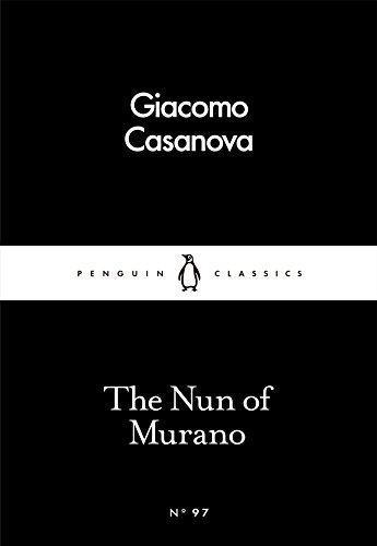 The Nun of Murano (Penguin Little Black: Casanova, Giacomo