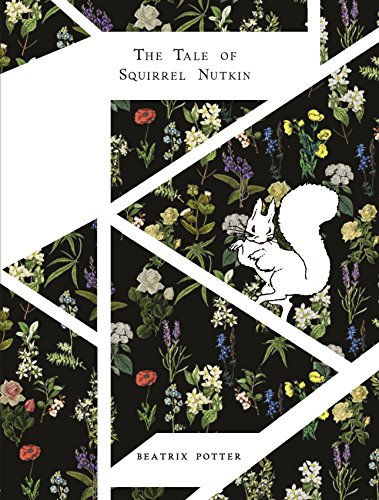 9780241252963: The Tale Of Squirrel Nutkin (Beatrix Potter Designer Editions)