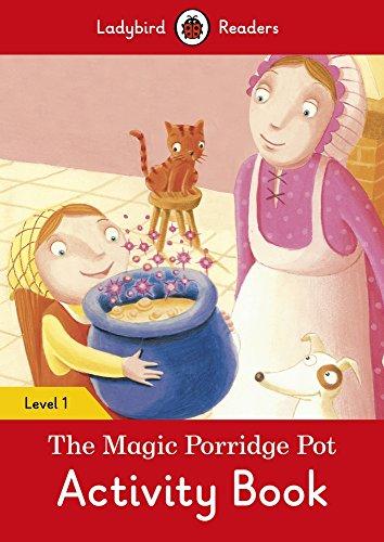 The Magic Porridge Pot Activity Book – Ladybird Readers Level 1: Ladybird