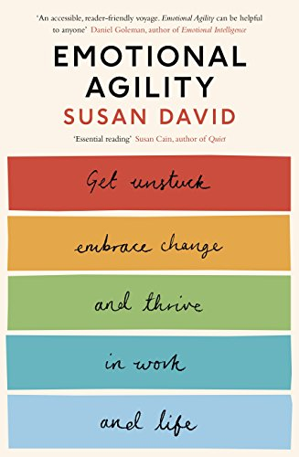 9780241254929: Emotional Agility: Get Unstuck, Embrace Change and Thrive in Work and Life