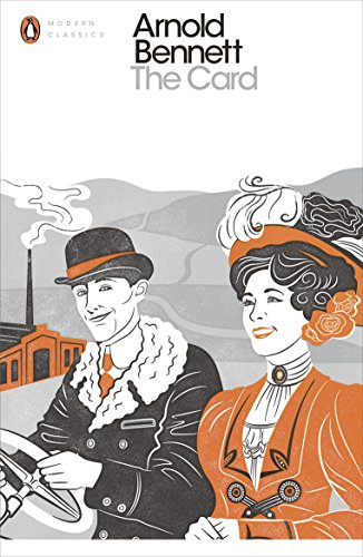 9780241255544: The Card: A Story of Adventure in the Five Towns (Penguin Modern Classics)