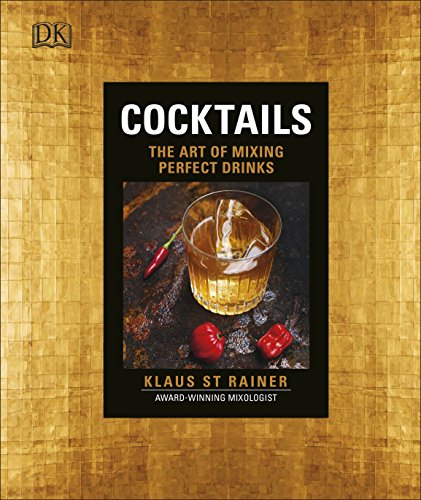 9780241255636: Cocktails: The Art of Mixing Perfect Drinks