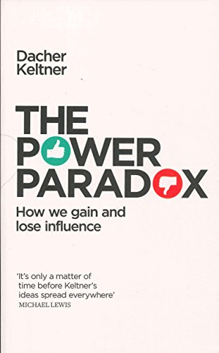 9780241256688: The Power Paradox: How We Gain and Lose Influence