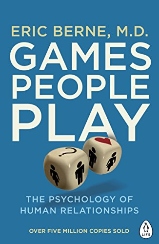 9780241257470: Games People Play: The Psychology of Human Relationships (Penguin Life)