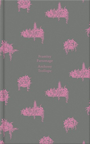 9780241258002: Framley Parsonage (Penguin English Library)