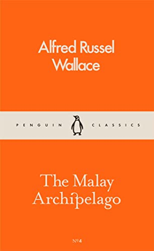 The Malay Archipelago (Pocket Penguins): Russel Wallace, Alfred