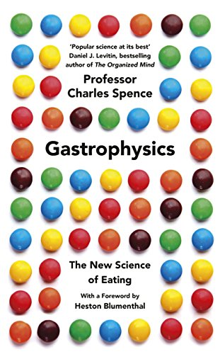 9780241270080: Gastrophysics: The New Science of Eating