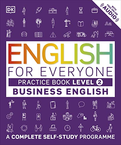 9780241275153: English for Everyone Business English Practice Book Level 2: A Complete Self-Study Programme