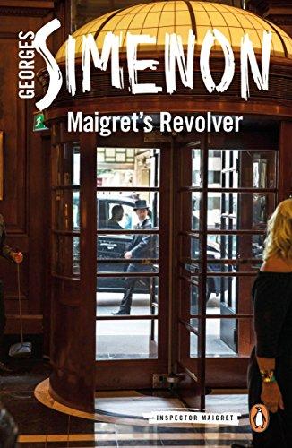 Maigret's Revolver : Inspector Maigret Bk 40: Georges Simenon