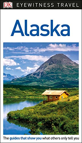 9780241277812: Alaska. Eyewitness Travel Guide