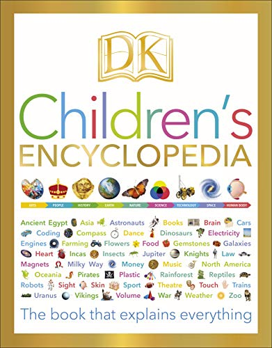 9780241283868: DK Children's Encyclopedia: The Book that Explains Everything