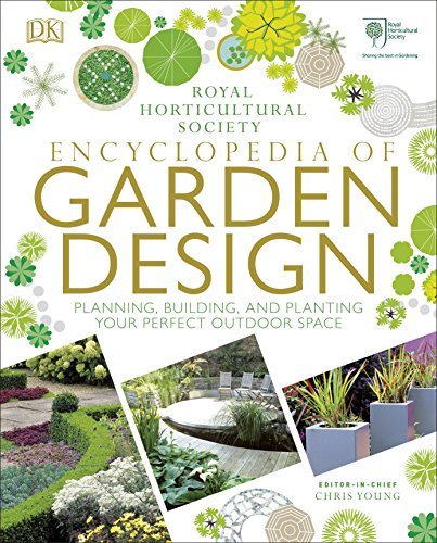 9780241286135: RHS Encyclopedia of Garden Design: Planning, Building and Planting Your Perfect Outdoor Space