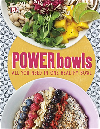 9780241286463: Power Bowls: All You Need in One Healthy Bowl (Dk)