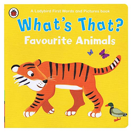 9780241287873: What's That? Favourite Animals A Ladybird First Words and Pictures Book