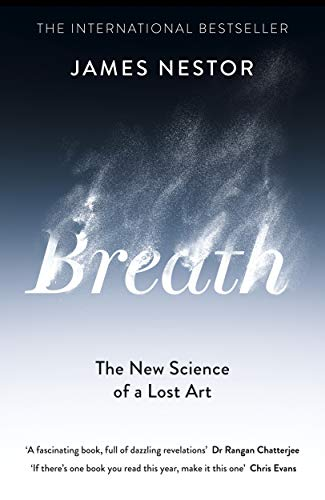 9780241289075: Breath: The New Science of a Lost Art