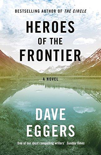 9780241289938: Heroes of the Frontier