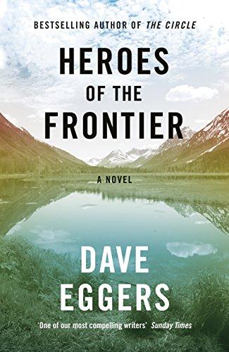 9780241289945: Heroes Of The Frontier! (Tpb Om)