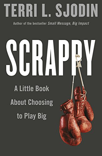 9780241290866: Scrappy: A Little Book about Choosing to Play Big