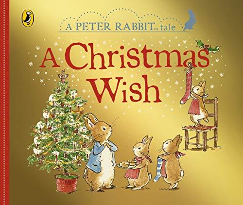 9780241291757: Peter Rabbit: A Christmas Wish (Peter Rabbit Tales)