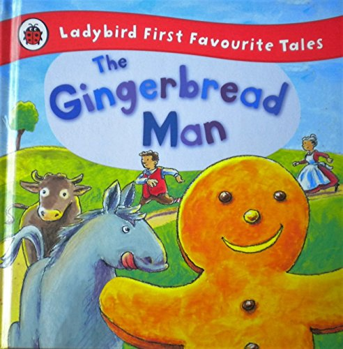 9780241292297: The Gingerbread Man: Ladybird First Favourite Tales