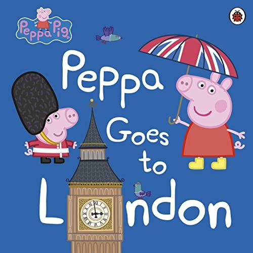 9780241294567: Peppa Pig: Peppa Goes to London