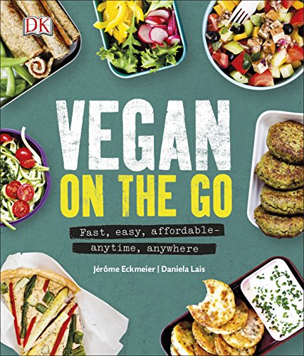 9780241295564: Vegan on the Go: Fast, Easy, Affordable―Anytime, Anywhere
