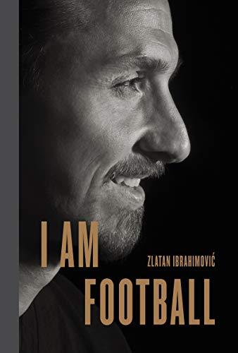 9780241297155: I Am Football: Zlatan Ibrahimovic