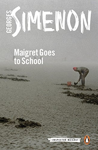 9780241297575: Maigret Goes to School: Inspector Maigret #44