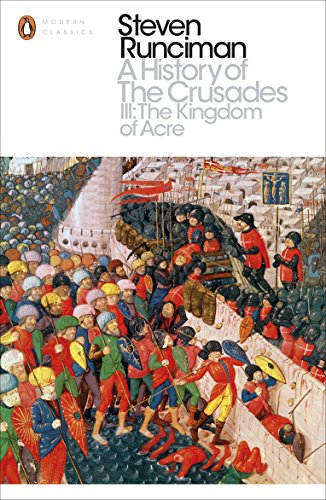 9780241298770: A History of the Crusades III: The Kingdom of Acre and the Later Crusades