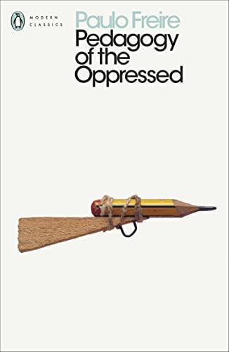 9780241301111: Pedagogy of the Oppressed (Penguin Modern Classics)