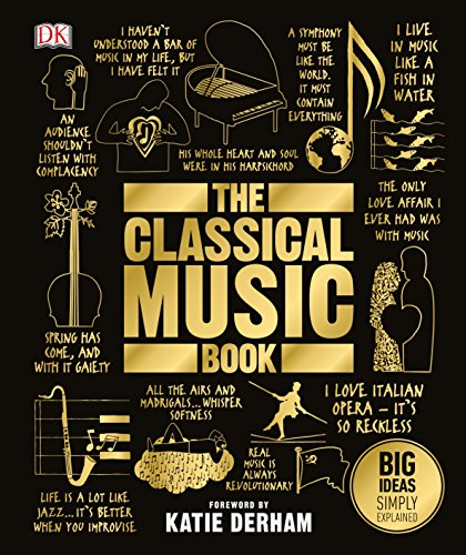 9780241301975: The Classical Music Book: Big Ideas Simply Explained