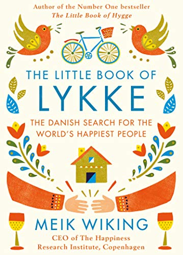 9780241302019: The Little Book of Lykke: The Danish Search for the World's Happiest People