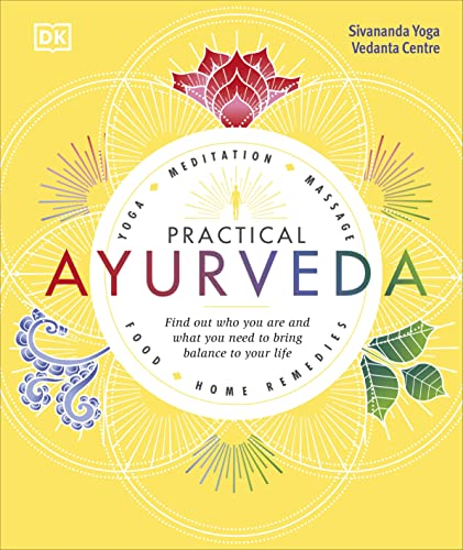 9780241302125: Practical Ayurveda: Find Out Who You Are and What You Need to Bring Balance to Your Life