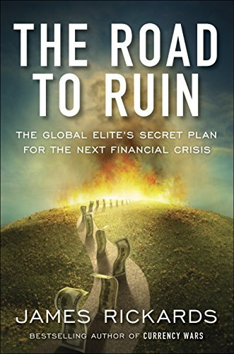 9780241303719: The Road to Ruin: The Global Elites' Secret Plan for the Next Financial Crisis