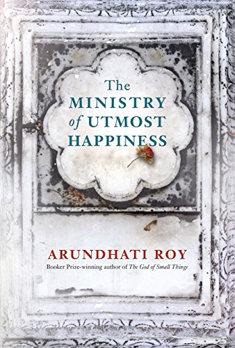 9780241303979: The Ministry of Utmost Happiness: Longlisted for the Man Booker Prize 2017