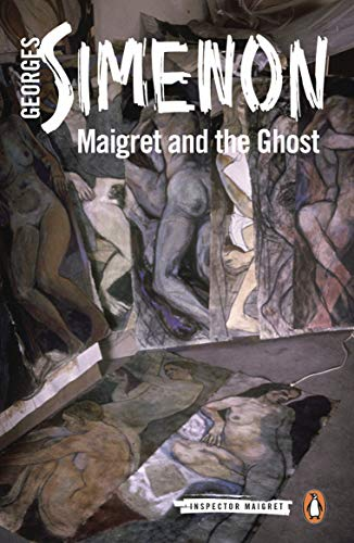 9780241304037: Maigret and the Ghost: Inspector Maigret #62