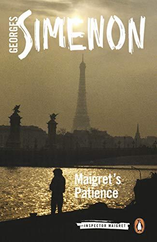 9780241304136: Maigret's Patience: Inspector Maigret #64