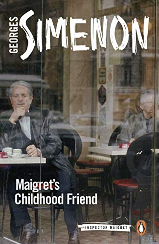 9780241304235: Maigret's Childhood Friend: Inspector Maigret #69