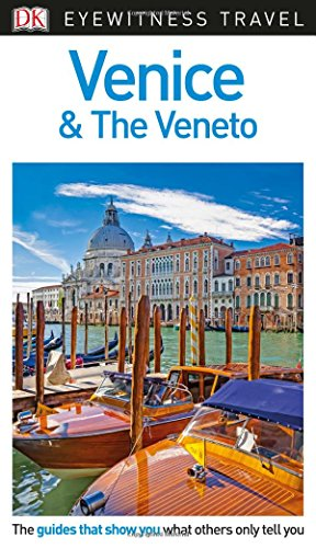 9780241306024: Venice And The Veneto. Eyewitness Travel Guide (Eyewitnesss Travel Guides)
