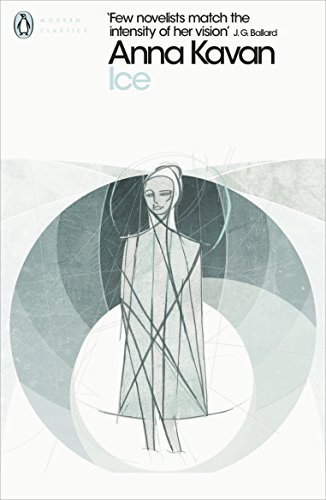9780241307397: Ice (Penguin Modern Classics)
