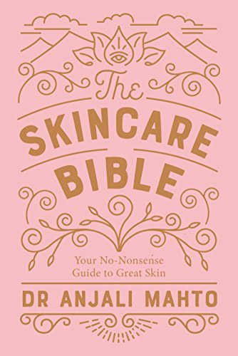 9780241309100: The Skincare Bible: Your No-Nonsense Guide to Great Skin