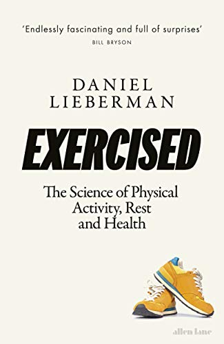 9780241309278: Exercised: The Science of Physical Activity, Rest and Health