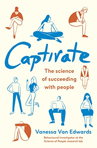 9780241309919: Captivate: The Science of Succeeding with People